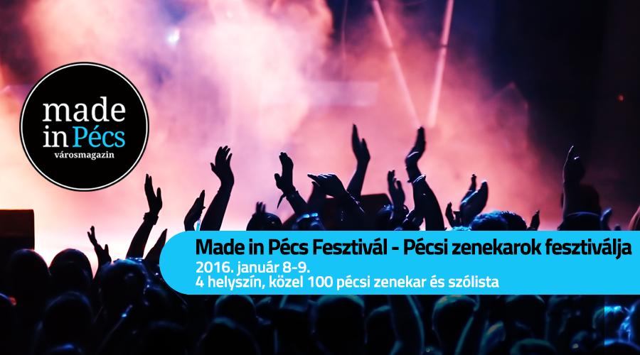 Made in Pécs Fesztivál