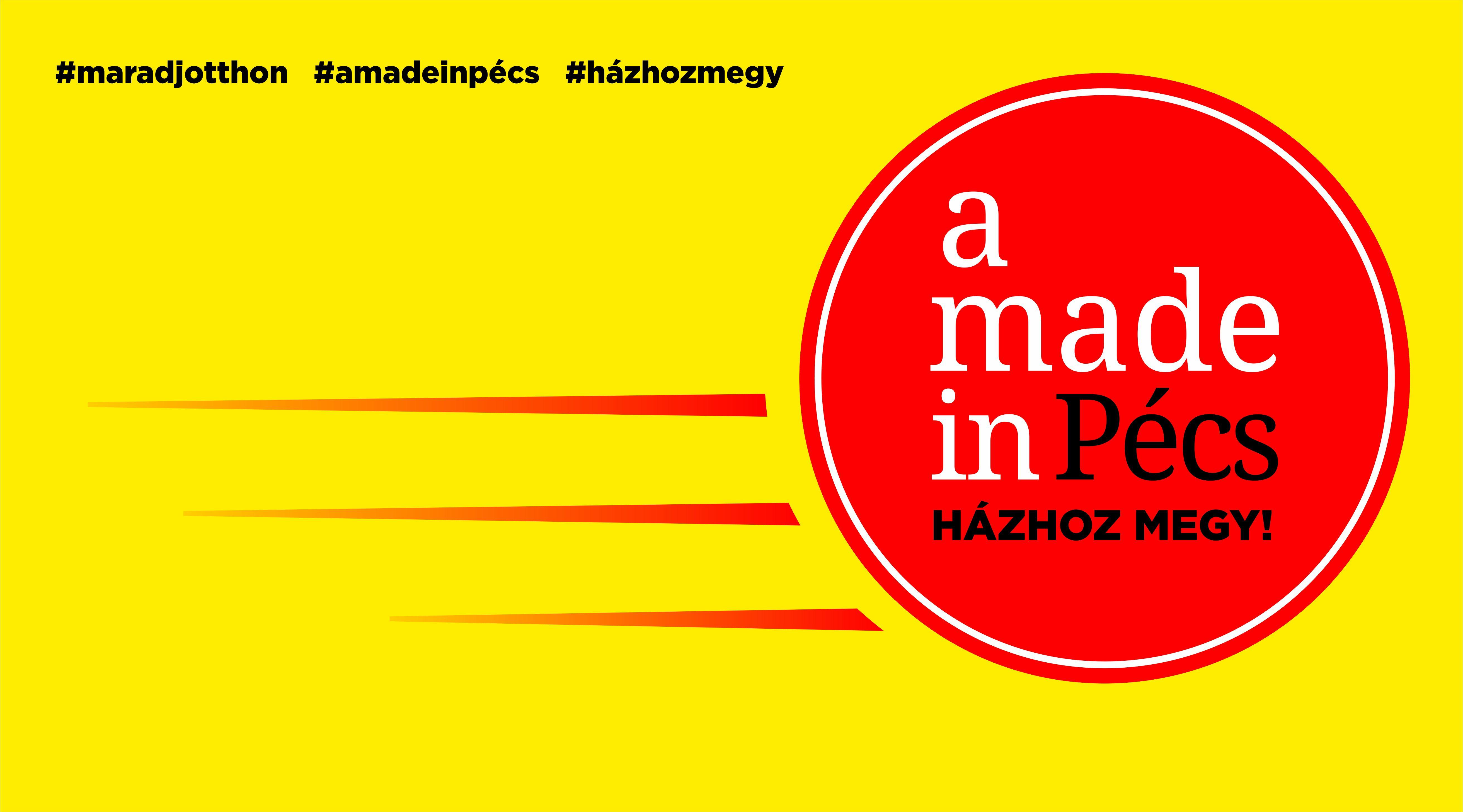 A Made in Pécs házhoz megy! - Iratkozz fel címlistánkra!